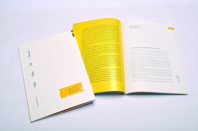 4728dbdf9 Uma parceria entre os cursos de Design e de Jornalismo da Universidade  Positivo resultou na produção do livro