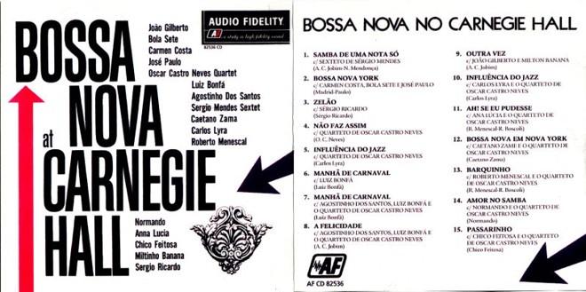 Primeiro show de bossa nova no Carnegie Hall, em Nova York, foi transformado em disco pela Audio Fidelity Records, apesar de ter sido um vexame |