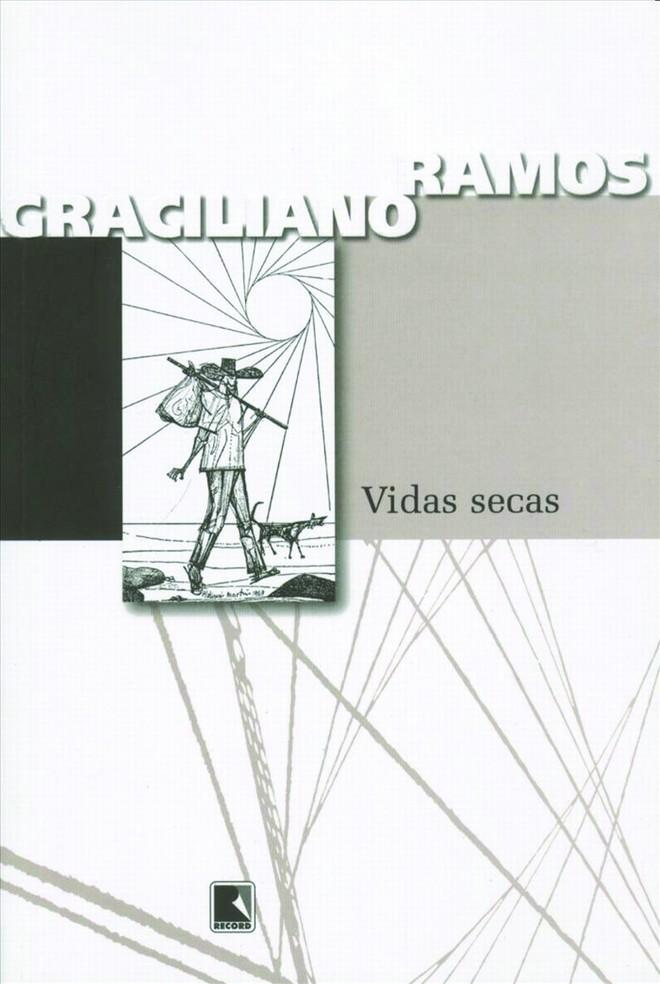 Livro: Vidas Secas- Graciliano Ramos. Record. 176 págs. R$ 32,90. Romance. | Reprodução