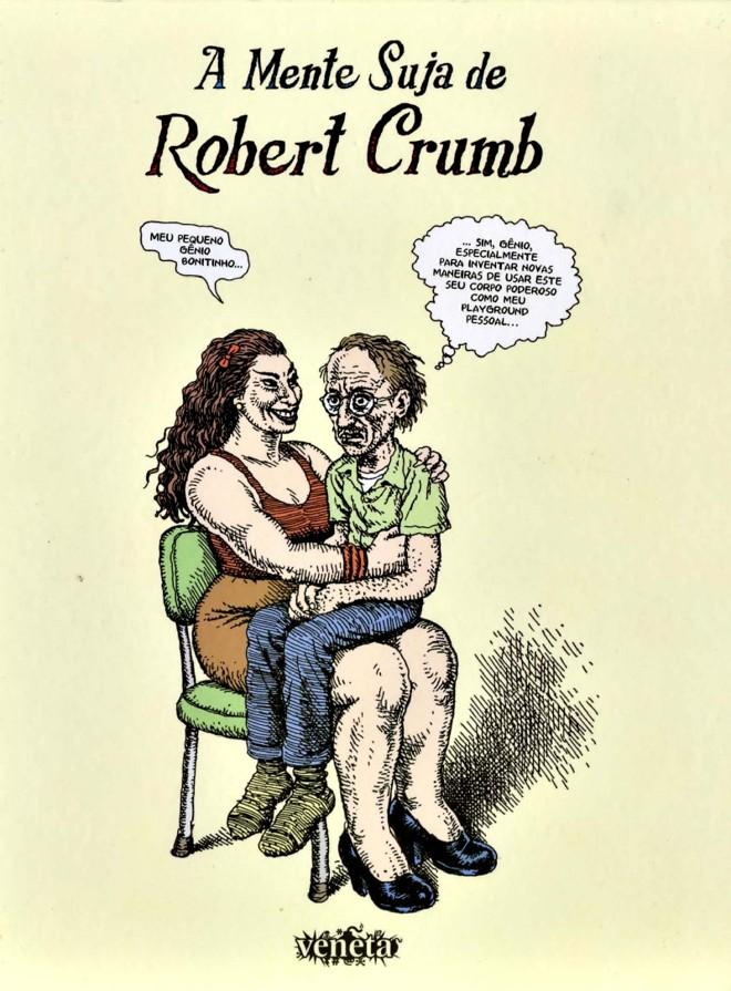 Leia:A Mente Suja de Robert Crumb- Robert Crumb. Org. de Rogério Campos. Trad. Alexandre Boide e Marieta Baderna. Editora Veneta. 232 págs. R$ 59. Quadrinhos. |