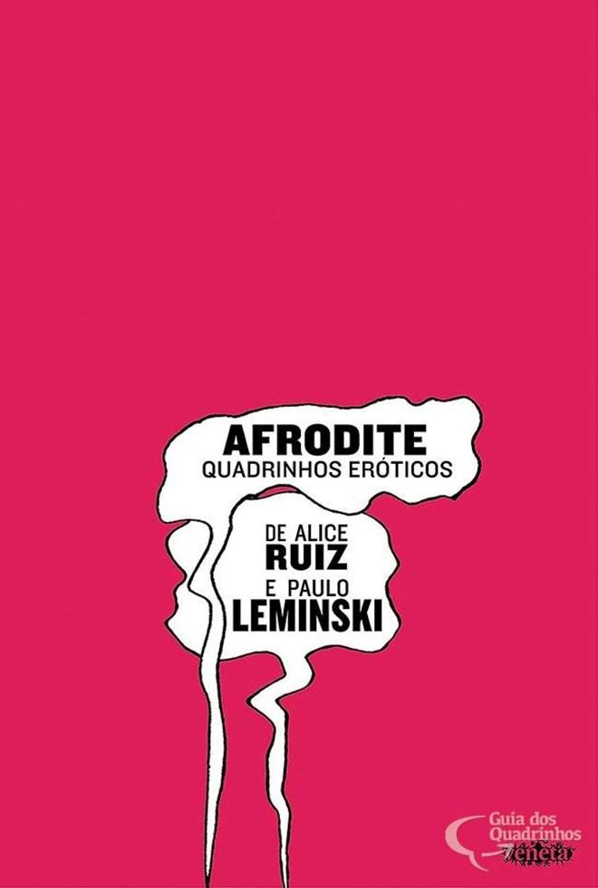 Capa do livro com de HQs com roteiro do casal Alice Ruiz e Paulo Leminski. | Reprodução/