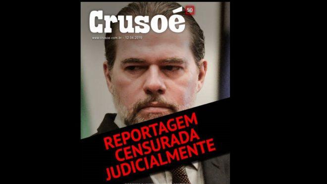 Capa da revista Crusoé que teve reportagem censurada pelo STF. Foto: reprodução