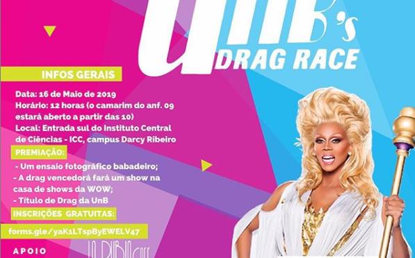 """""""Será realizada a UnB Drag Race, uma competição de drag queens inspirada no RuPaul's Drag Race"""", diz a publicação oficial do evento."""