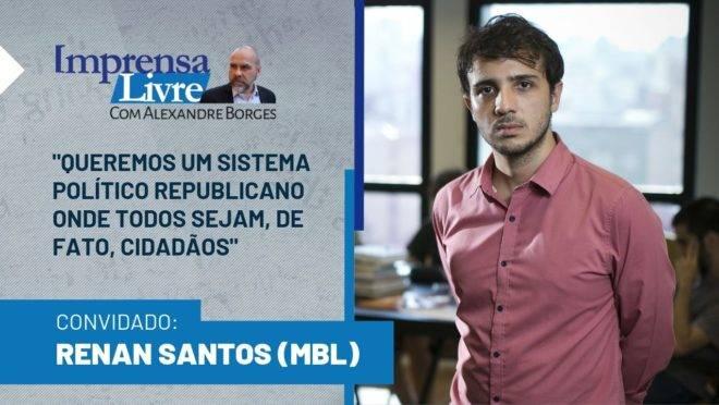 O cofundador do MBL, Renan Santos, é o entrevistado dessa semana do programa Imprensa Livre.