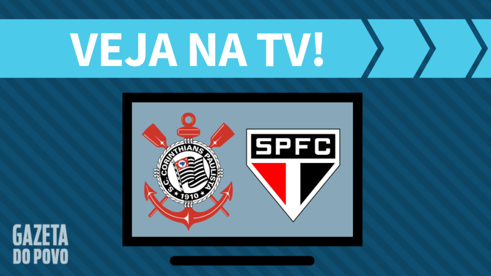 Corinthians x São Paulo AO VIVO: saiba como assistir ao jogo na TV