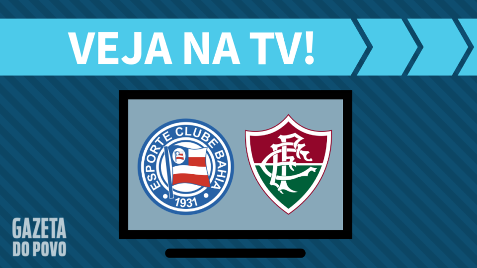 Bahia x Fluminense AO VIVO: saiba como assistir ao jogo na TV