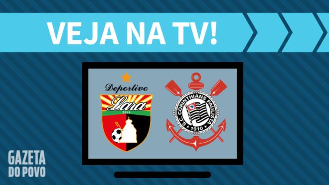 Deportivo Lara x Corinthians: veja na TV