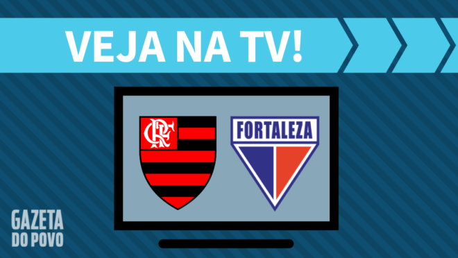 Flamengo x Fortaleza: veja na TV
