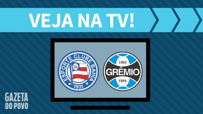 Bahia x Grêmio: veja na TV