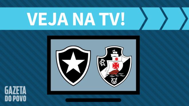Botafogo x Vasco: veja na TV