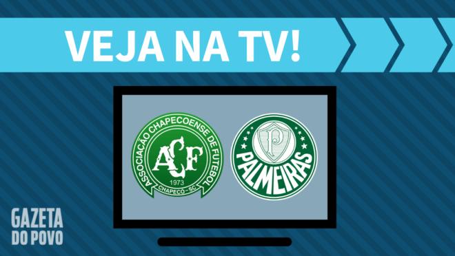 Chapecoense x Palmeiras: veja na TV
