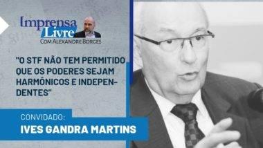 Ives Gandra Martins é o entrevistado dessa semana do Imprensa Livre com Alexandre Borges