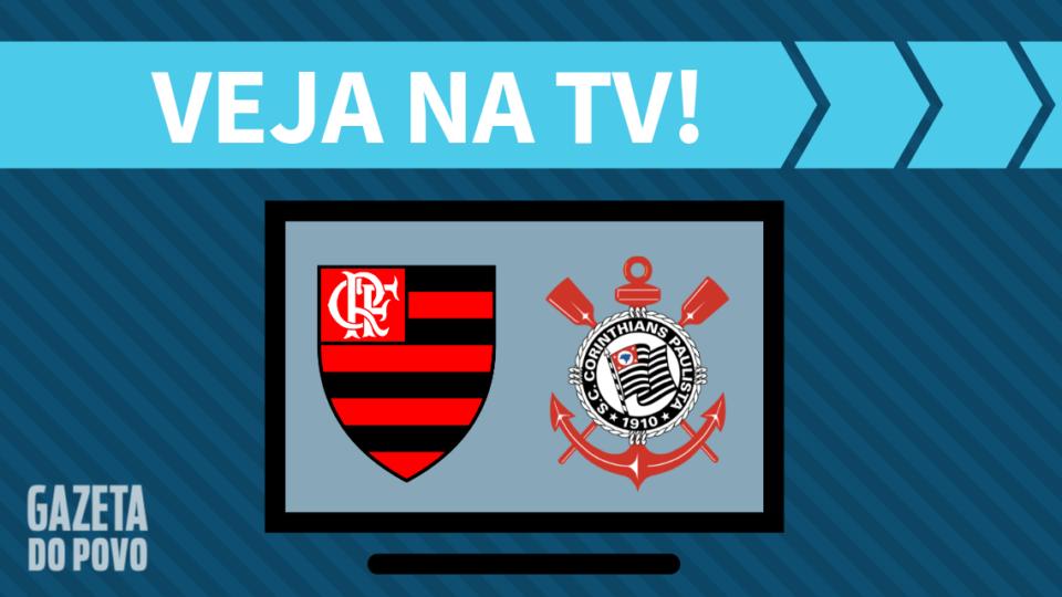 Flamengo x Corinthians AO VIVO: saiba como assistir ao jogo na TV