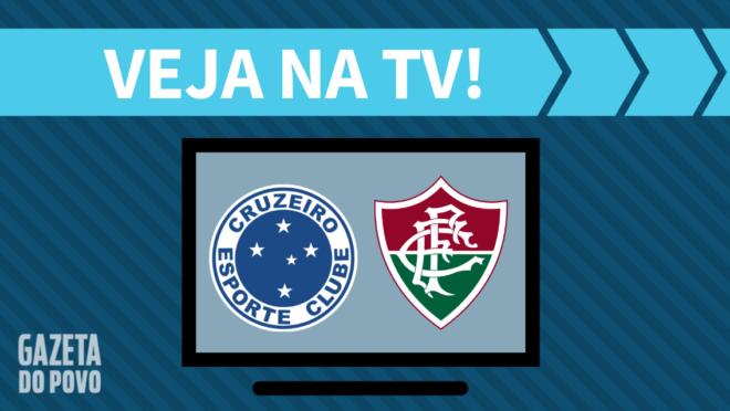 Cruzeiro x Fluminense: veja na TV