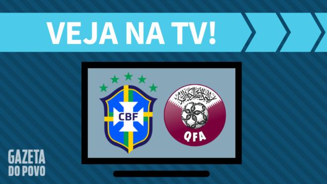 Brasil x Catar: veja na TV