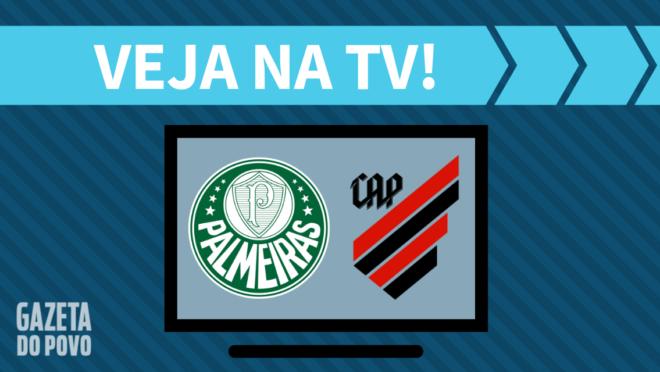 Palmeiras x Athletico: veja na TV
