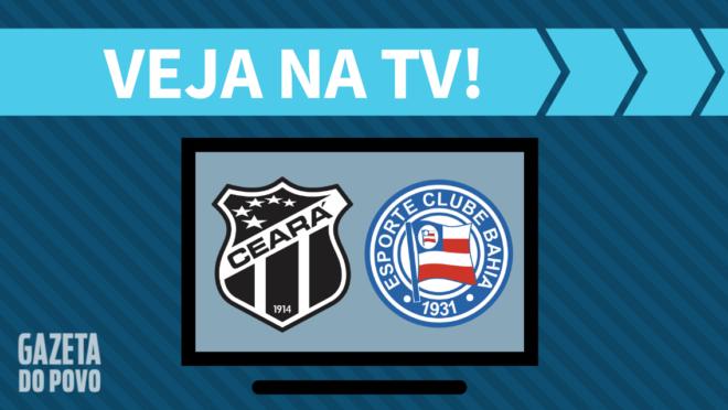 Ceará x Bahia: veja na TV