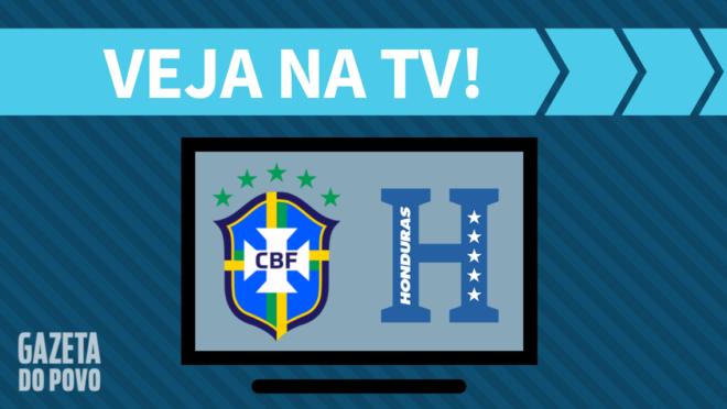 Brasil x Honduras: veja na TV