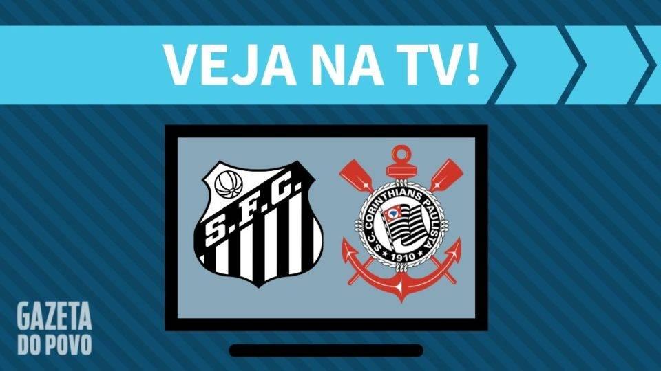 Santos x Corinthians AO VIVO: saiba como assistir ao jogo na TV e online