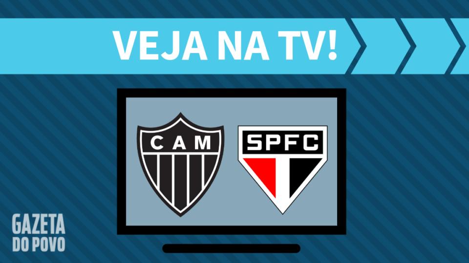 Atlético-MG x São Paulo AO VIVO: saiba como assistir ao jogo na TV