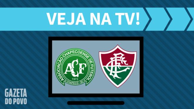 Chapecoense x Fluminense: veja na TV