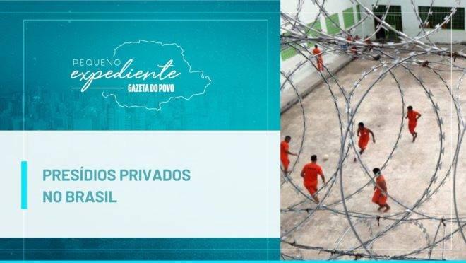 Podcast: a ideia de privatizar presídios ganha força no Brasil
