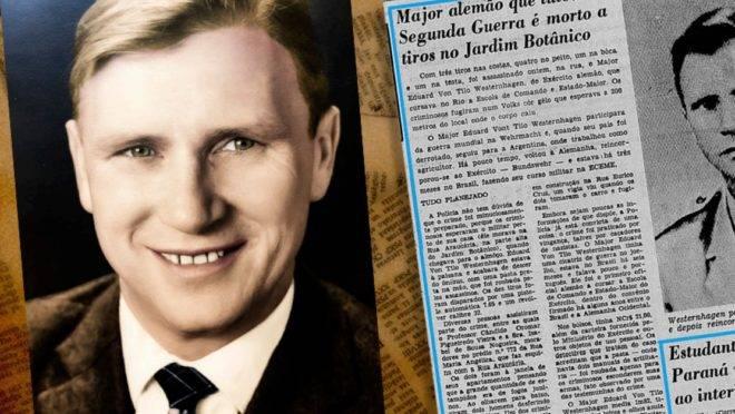 Assassinado por um grupo de esquerda, a história do Major Otto é muito mais complexa do que supõem os que o chamam de nazista.
