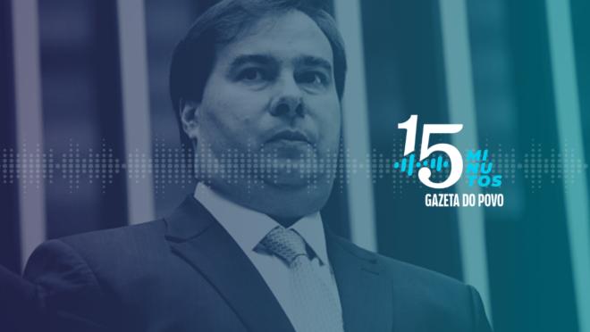 Reforma da Previdência e Rodrigo Maia.