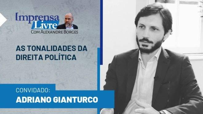 Cientista político Adriano Gianturco é o entrevistado dessa semana do Imprensa Livre