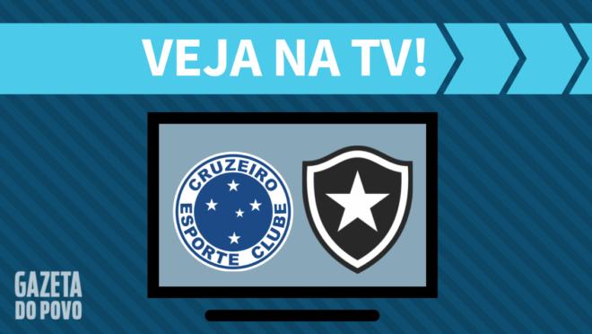 Cruzeiro x Botafogo: veja na TV