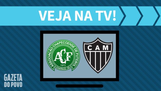 Chapecoense x Atlético-MG: veja na TV