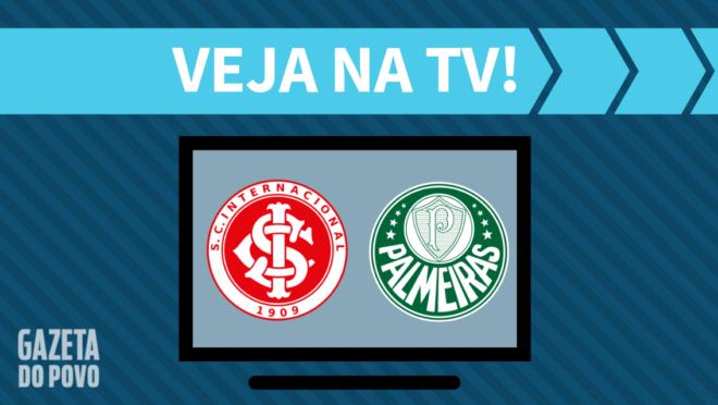 Internacional x Palmeiras: veja na TV