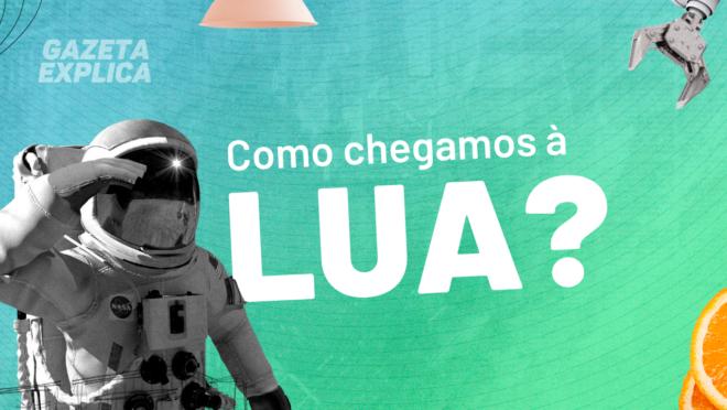 50 anos do homem na Lua | Como chegamos e quando voltaremos?