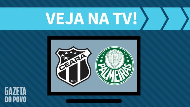 Ceará x Palmeiras: veja na TV