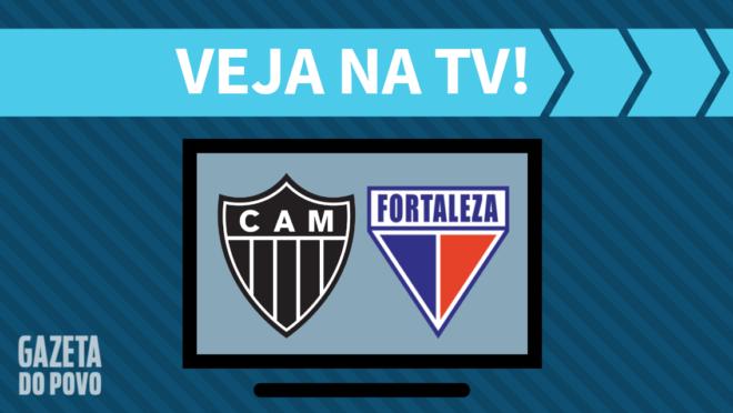 Atlético-MG x Fortaleza: veja na TV