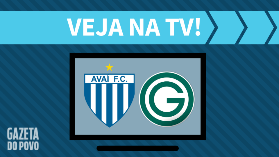 Avaí x Goiás AO VIVO: saiba como assistir ao jogo na TV