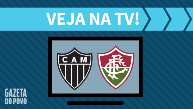 Atlético-MG x Fluminense: veja na TV