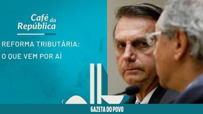 Vai ter CPMF, sim (mas com outro nome). Vem aí a reforma tributária de Bolsonaro