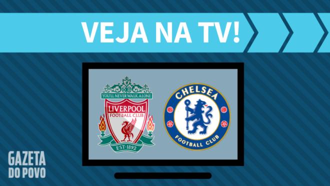 Liverpool x Chelsea: veja na TV