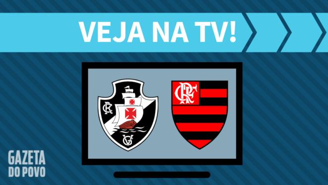 Vasco x Flamengo: veja na TV