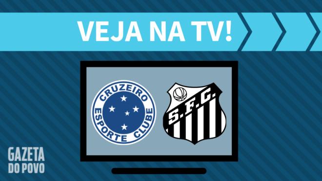 Cruzeiro x Santos: veja na TV