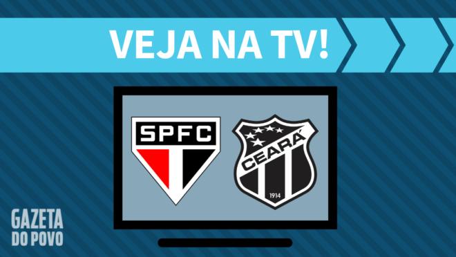 São Paulo x Ceará: veja na TV