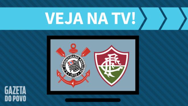 Corinthians x Fluminense: veja na TV