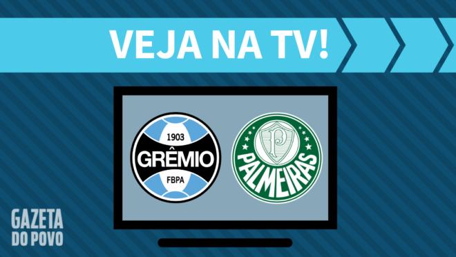 Grêmio x Palmeiras: veja na TV
