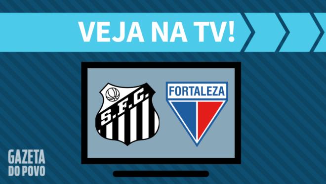 Santos x Fortaleza: veja na TV