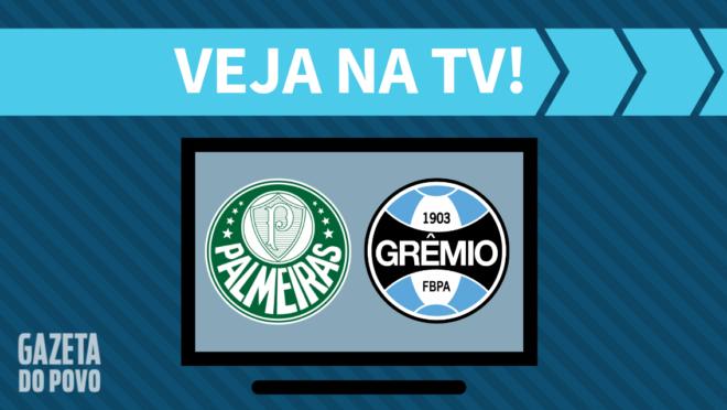Palmeiras x Grêmio: veja na TV