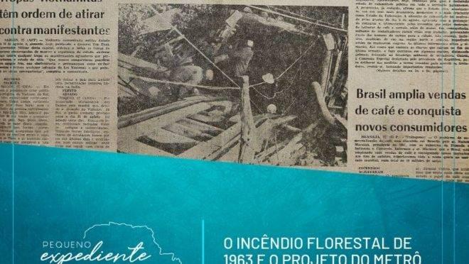 Incêndio e metrô: duas histórias do Paraná que fizeram aniversário em agosto