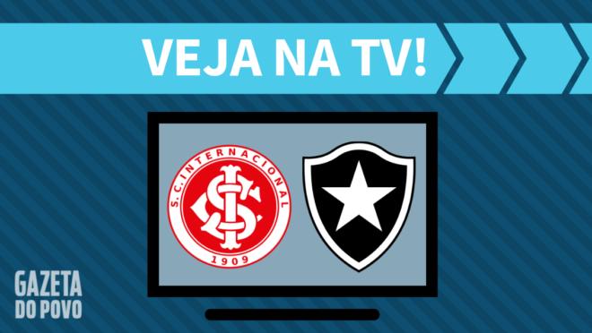 Internacional x Botafogo: veja na TV