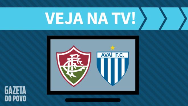 Fluminense x Avaí: veja na TV
