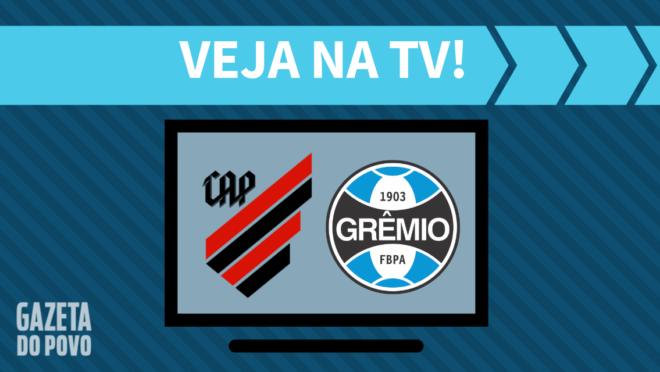 Athletico x Grêmio: veja na TV